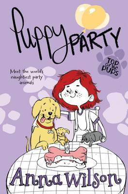 Puppy Party by Anna Wilson