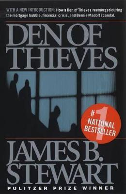 Den of Thieves by James B Stewart