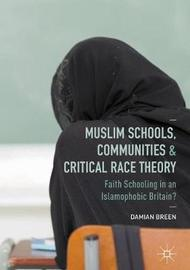 Muslim Schools, Communities and Critical Race Theory by Damian Breen image