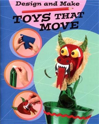 Toys That Move by Helen Greathead
