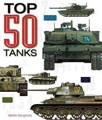 Top 50 Tanks by Martin J Dougherty image