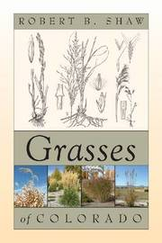 Grasses of Colorado by Robert B. Shaw image