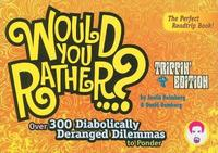 Would You Rather...?: Trippin' Edition by Justin Heimberg image