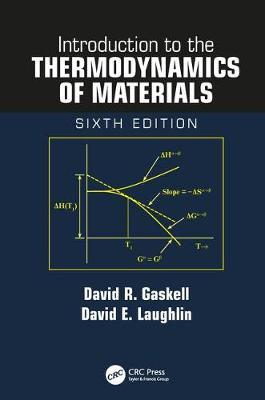 Introduction to the Thermodynamics of Materials, Sixth Edition by David R. Gaskell image