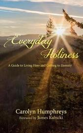 Everyday Holiness by Carolyn Humphreys image
