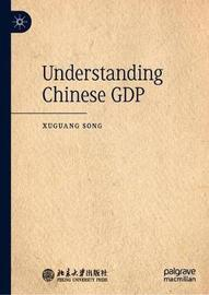 Understanding Chinese GDP by Xuguang Song