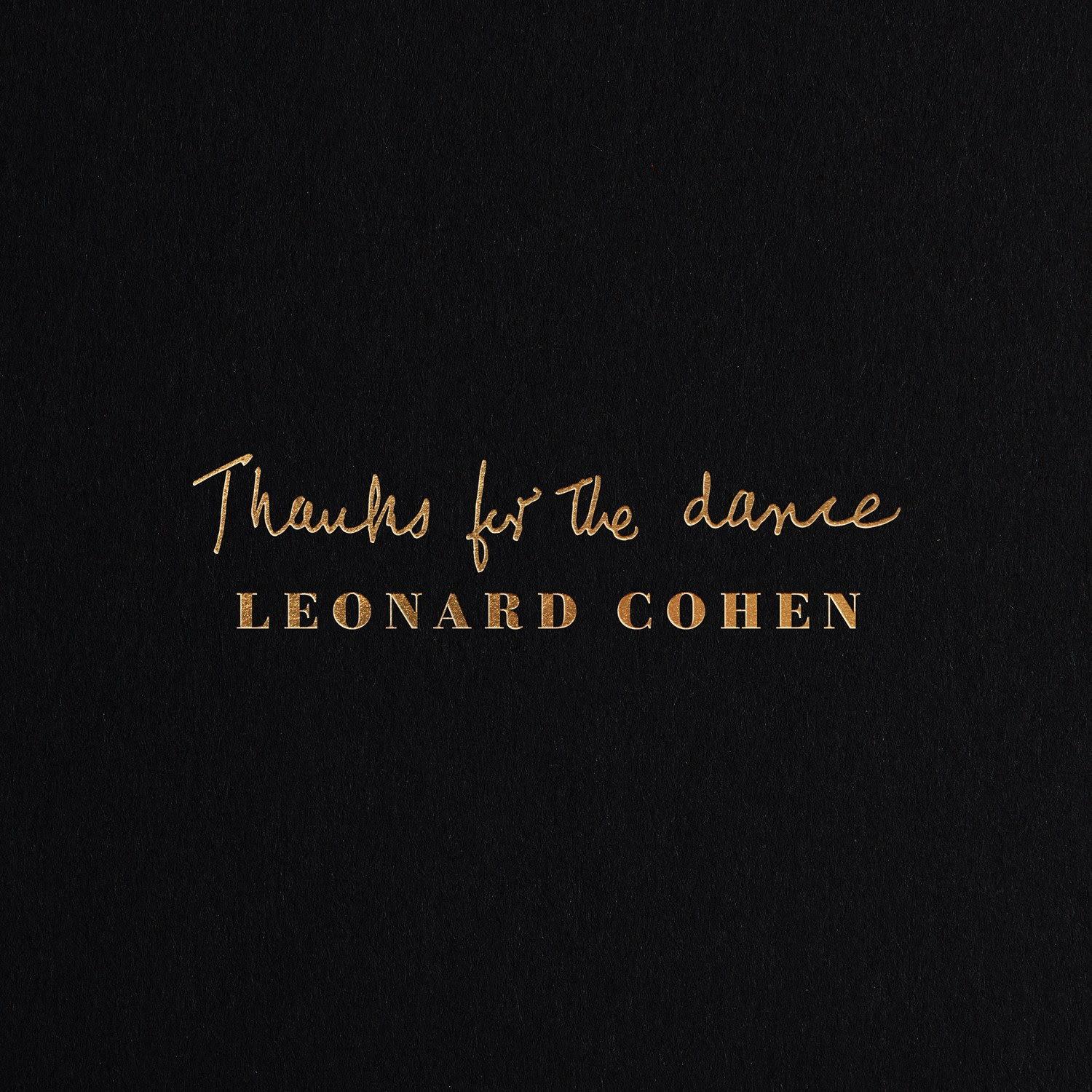 Thanks For The Dance by Leonard Cohen image