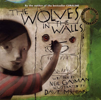 The Wolves in the Walls by Neil Gaiman image