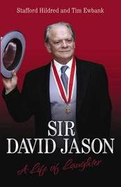 Sir David Jason: A Life of Laughter by Stafford Hildred image