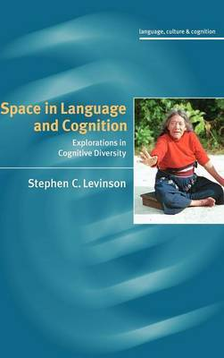Language Culture and Cognition: Series Number 5 by Stephen C Levinson