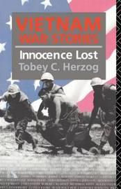Vietnam War Stories by Tobey C Herzog