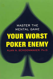 Your Worst Poker Enemy by Alan N. Schoonmaker image