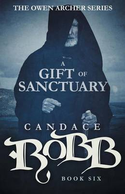 A Gift of Sanctuary by Candace Robb image