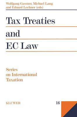 Tax Treaties and EC Law by Michael Lang