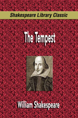 The Tempest (Shakespeare Library Classic) by William Shakespeare