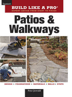 Patios and Walkways by Peter Jeswald