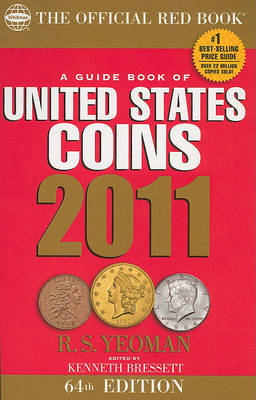 A Guide Book of United States Coins: The Official Red Book by R.S. Yeoman