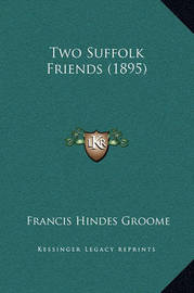 Two Suffolk Friends (1895) by Francis Hindes Groome