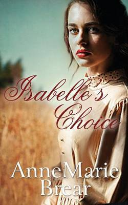 Isabelle's Choice by Annemarie Brear image