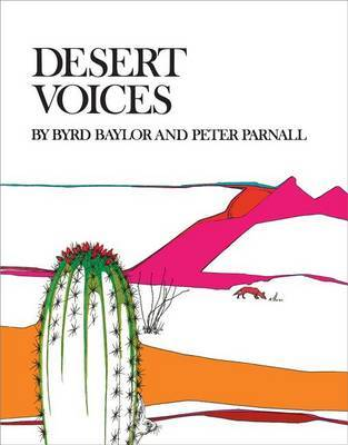 Desert Voices by Byrd Baylor
