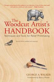 The Woodcut Artist's Handbook by George A. Walker