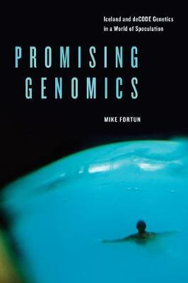 Promising Genomics by Michael A. Fortun image