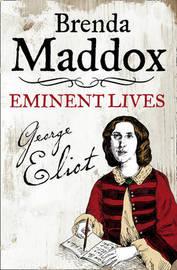 George Eliot by Brenda Maddox image