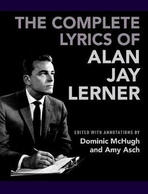 The Complete Lyrics of Alan Jay Lerner image