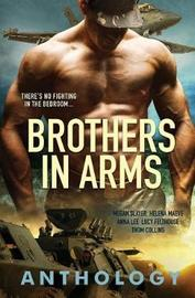 Brothers in Arms by Megan Slayer