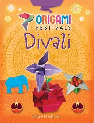 Origami Festivals: Divali by Robyn Hardyman image