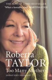 Too Many Mothers by Roberta Taylor image