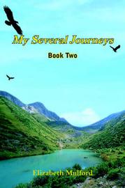 My Several Journeys by Elizabeth Mulford