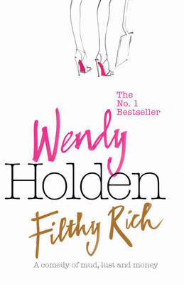Filthy Rich by Wendy Holden image