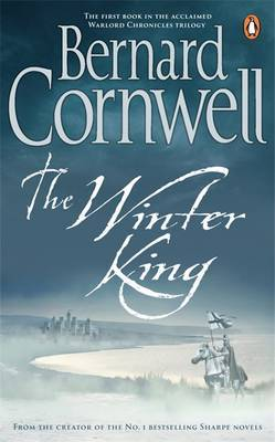 The Winter King: A Novel of Arthur by Bernard Cornwell image