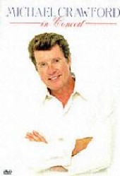 Michael Crawford - In Concert on DVD