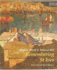Virginia Woolf and Vanessa Bell: Remembering St Ives by Marion Dell image