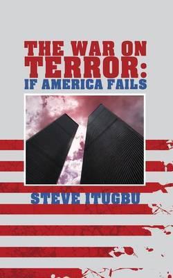 The War on Terror by Steve Itugbu