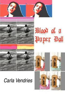 Blood of a Paper Doll: Poetry by Carla I. Vendries image