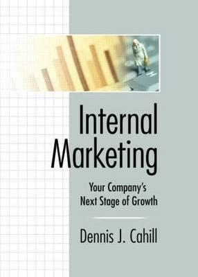 Internal Marketing by William Winston