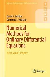 Numerical Methods for Ordinary Differential Equations by D. F. Griffiths