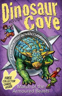 Dinosaur Cove Cretaceous 3: March of the Armoured Beasts by Rex Stone image