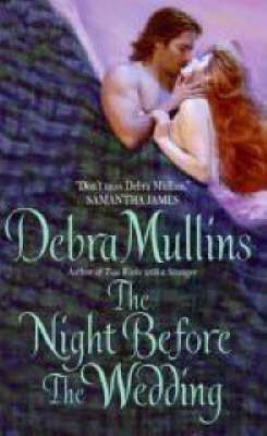The Night Before The Wedding by Debra Mullins image