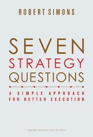 Seven Strategy Questions by Robert Simons
