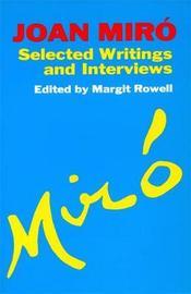 Joan Miro by Margit Rowell