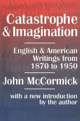 Catastrophe and Imagination by John McCormick image