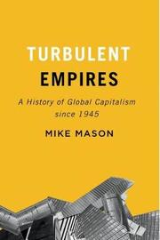 Turbulent Empires by Mike Mason