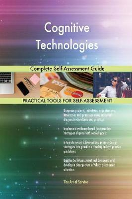 Cognitive Technologies Complete Self-Assessment Guide by Gerardus Blokdyk image