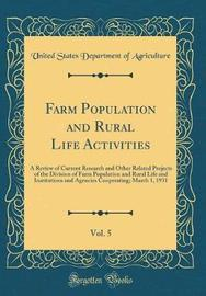 Farm Population and Rural Life Activities, Vol. 5 by United States Department of Agriculture image
