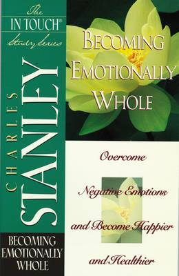 Becoming Emotionally Whole by Charles Stanley image