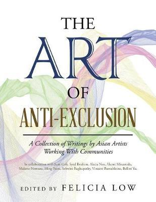 The Art of Anti-Exclusion by Felicia Low image